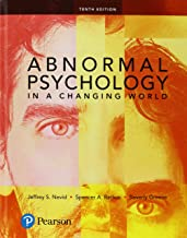 Abnormal Psychology in a Changing World Plus NEW MyLab Psychology with Pearson eText -- Access Card Package (10th Edition)