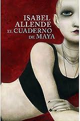El cuaderno de Maya (Spanish Edition) Kindle Edition