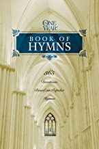 The One Year Book of Hymns: 365 Devotions Based on Popular Hymns