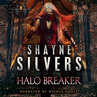 Halo Breaker: Feathers and Fire, Book 10