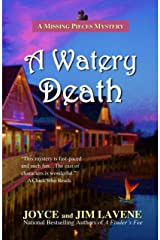 A Watery Death (A Missing Pieces Mystery Book 7) Kindle Edition