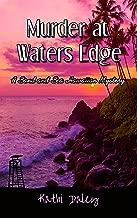 Murder at Waters Edge (Sand and Sea Hawaiian Mystery Book 6)