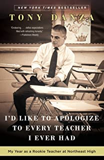 I'd Like to Apologize to Every Teacher I Ever Had: My Year as a Rookie Teacher at Northeast High