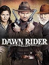 Best dawn rider movie Reviews