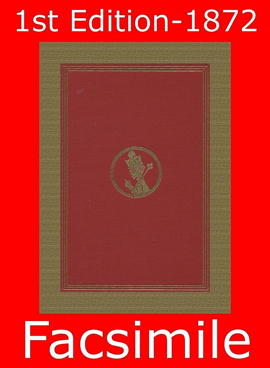 毎回間違いなくランデブーThrough The Looking-Glass  (Illustrated): First Edition - 1872 Facsimile (Omegadoc Facsimile Book 4) (English Edition)