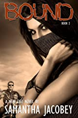 Bound (A New Life Book 2) Kindle Edition