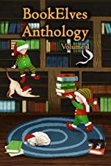 BookElves Anthology Volume 1: A selection of seasonal tales for Middle Grade readers Kindle Edition