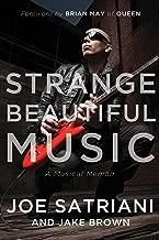 Best strange beautiful music a musical memoir Reviews