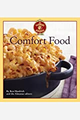 The Old Farmer's Almanac Comfort Food: Every dish you love, every recipe you want Kindle Edition