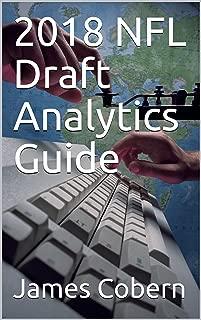 2018 NFL Draft Analytics Guide