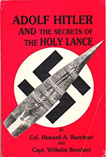 Adolf Hitler and the Secrets of the Holy Lance