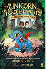 The Creature of the Pines (The Unicorn Rescue Society Book 1) Kindle Edition