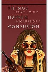 Confusion Kindle Edition