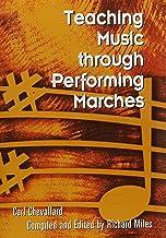Teaching Music through Performing Marches/G5684