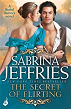 The Secret of Flirting: Sinful Suitors 5: Captivating Regency romance at its best!