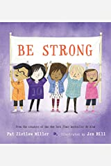 Be Strong (Be Kind Book 2) Kindle Edition