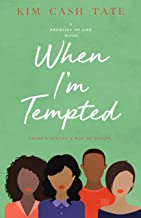 When I'm Tempted (A Promises of God Novel Book 3)