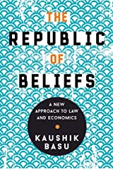 The Republic of Beliefs: A New Approach to Law and Economics (English Edition) Format Kindle