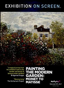 Exhibition on Screen: Painting the Modern Garden- Monet to Matisse