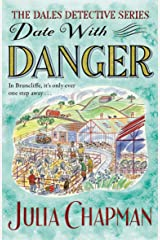 Date with Danger: A Cosy Mystery with More Twists and Turns than a Drive Through the Dales (The Dales Detective Series Book 5) (English Edition) Format Kindle