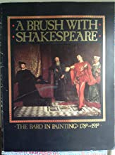 A Brush With Shakespeare: The Bard in Painting 1780-1910