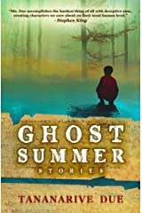 Ghost Summer: Stories Kindle Edition