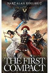 The First Compact: The Karus Saga Kindle Edition