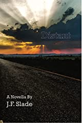 Distant: A Novella (The Soldier Novellas Book 2) Kindle Edition