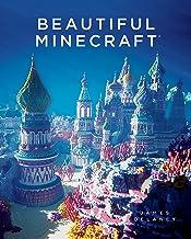 Beautiful Minecraft (English Edition)