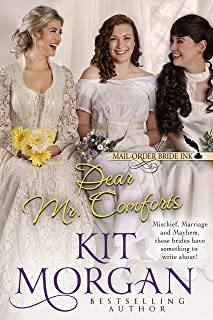 Mail-Order Bride Ink: Dear Mr. Comforts