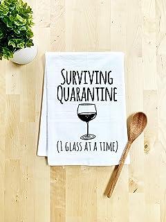 Funny Kitchen Towel, Surviving Quarantine (1 Glass at a Time), Wine, Flour Sack Dish Towel, Sweet Housewarming Gift, White