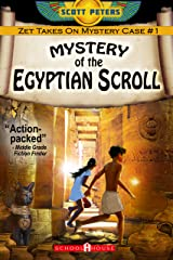 MYSTERY OF THE EGYPTIAN SCROLL: Kids Historical Adventure (Kid Detective Zet) Kindle Edition