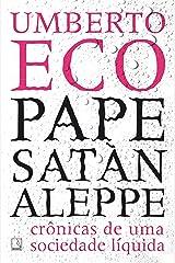 Pape Satàn aleppe: Crônicas de uma sociedade líquida eBook Kindle