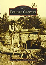 Poudre Canyon (Images of America)