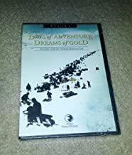 Days of Adventure - Dreams of Gold. 1975. DVD Produced by William Bronson Productions and the Alaska Natural History Association.