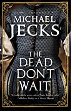 The Dead Don't Wait (A Bloody Mary Mystery Book 4)