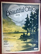 BEAUTIFUL OHIO (MARY EARL composer SHEET MUSIC large format) 1918 beautiful cover, excellent condition; sheet music is over 100 years old!