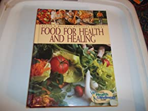 Food for Health and Healing (Health and Wellness Reference Library)