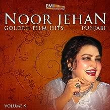 Noor Jehan Golden Film Hits - Punjabi, Vol. 9