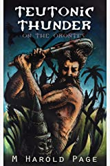 """Teutonic Thunder on the Orontes: """"A barbarian short story."""" Kindle Edition"""