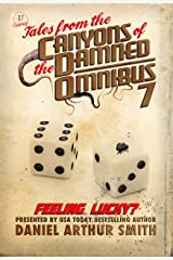 Tales from the Canyons of the Damned: Omnibus No. 7 Kindle Edition