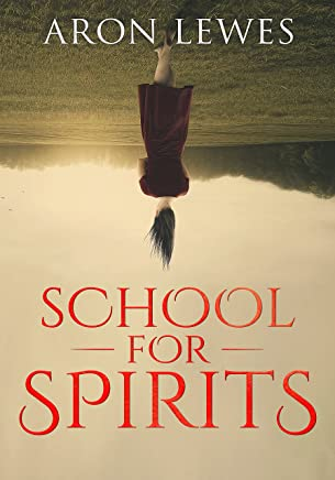 School For Spirits: A Dead Girl and a Samurai (Spirit School Book 1) (English Edition)
