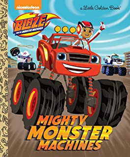 Mighty Monster Machines (Little Golden Books: Blaze and the Monster Machines)