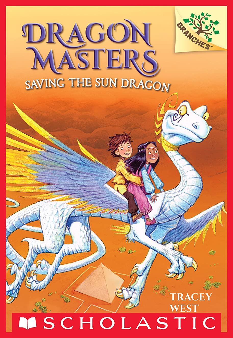 ウェーハ運賃ピューSaving the Sun Dragon: A Branches Book (Dragon Masters #2) (English Edition)