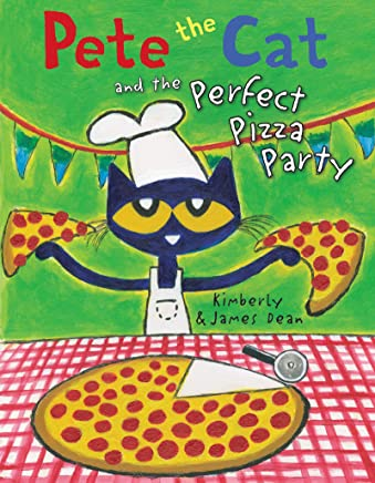 Pete the Cat and the Perfect Pizza Party (English Edition)