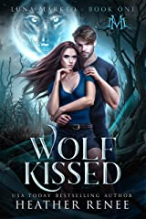 Wolf Kissed (Luna Marked Book 1) (English Edition) Format Kindle