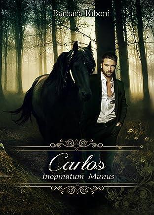 Carlos, Inopinatum Munus