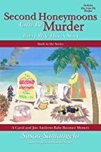 Second Honeymoons Can Be Murder (A Baby Boomer Mystery Book 6)
