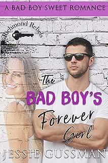 The Bad Boy's Forever Girl (Richmond Rebels Sweet Bad Boy Romance Book 1)