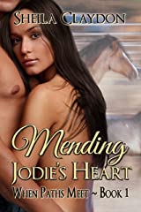 Mending Jodie's Heart (When Paths Meet Book 1) Kindle Edition